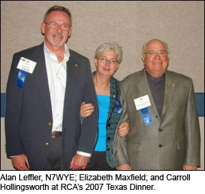 Alan Leffler, N7WYE; Elizabeth Maxfield; and Carroll Hollingsworth at the 2007 RCA Texas Dinner.