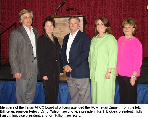 Members of the Texas APCO board of officers attended the RCA Texas Dinner. From the left, Bill Keller, president-elect; Cyndi Wilson, second vice president; Keith Bickley, president; Holly Faison, first vice president; and Kim Killion, secretary.